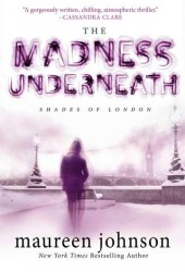 Madness-Underneath-Maureen-Johnson-Cover-170x250