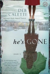 Hes-Gone-Deb-Caletti-Cover-170x250