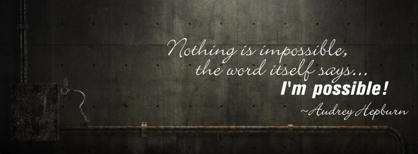 1350640323_nothing-is-impossible-quote